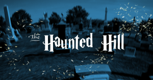 the haunted hill